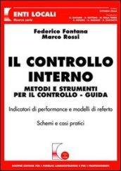 Il controllo interno. Metodi e strumenti per il controllo. Guida