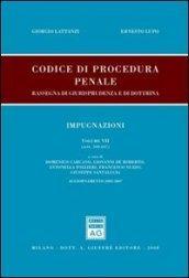 Codice di procedura penale. Rassegna di giurisprudenza e di dottrina. Aggiornamento 2003-2007. 7.Impugnazioni (artt. 568-647)