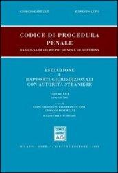 Codice di procedura penale. Rassegna di giurisprudenza e di dottrina. Esecuzione e rapporti giurisdizionali con autorità straniere: 8