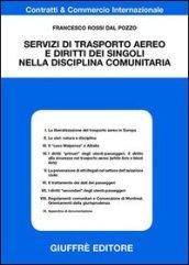 Servizi di trasporto aereo e diritto dei singoli nella disciplina comunitaria