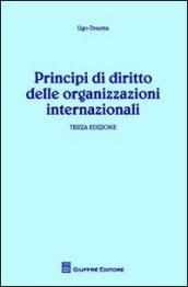 Principi di diritto delle organizzazioni internazionali