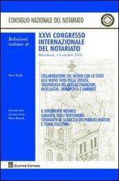 Relazioni italiane al 26° Congresso internazionale del notariato (Marrakech, 3-6 ottobre 2010)