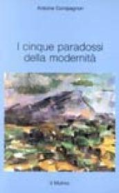 I cinque paradossi della modernità