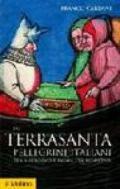 In Terrasanta. Pellegrini italiani dal Medioevo e prima età moderna