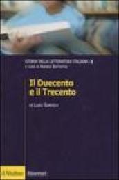 Storia della letteratura italiana. 1.Il Duecento e il Trecento