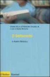 Il Settecento - Storia della letteratura italiana. 4.