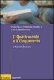 Storia della letteratura italiana. 2.Il Quattrocento e il Cinquecento