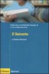 Storia della letteratura italiana. 3.Il Seicento
