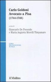 Carlo Goldoni. Avvocato a Pisa (1744-1748)