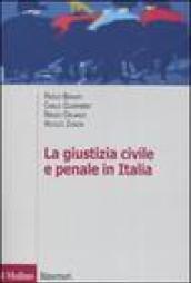 La giustizia civile e penale in Italia. Aspetti ordinamentali e organizzativi