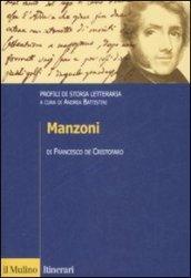 Manzoni. Profili di storia letteraria