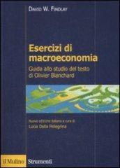 Esercizi di macroeconomia. Guida allo studio del testo di Olivier Blanchard