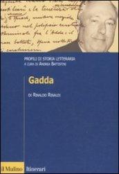Profili di storia letteraria. Gadda