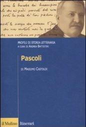 Pascoli. Profili di storia letteraria