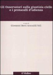 Gli Osservatori sulla giustizia civile e i protocolli d'udienza