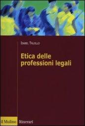 Etica delle professioni legali
