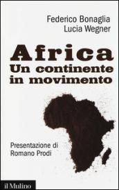 Africa. Un continente in movimento