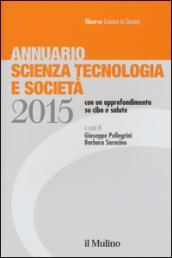 Annuario scienza tecnologia e società (2015)
