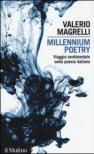 Millennium poetry. Viaggio sentimentale nella poesia italiana