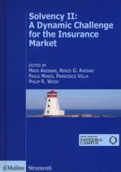 Solvency II: a dynamic challenge for the insurance market