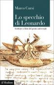 Lo specchio di Leonardo. Scritture e libri del genio universale
