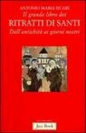 Il grande libro dei ritratti di santi