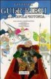 Re Artù, il Graal, i Cavalieri della Tavola Rotonda: 4