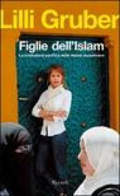 Figlie dell'Islam: La rivoluzione pacifista delle donne musulmane (Saggi)