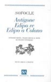 Antigone-Edipo re-Edipo a Colono