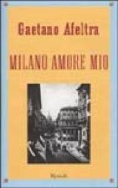 Milano amore mio