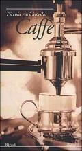 Piccola enciclopedia del Caffé