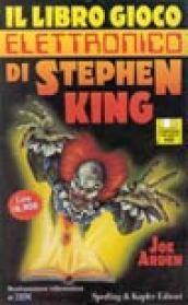 Il libro gioco elettronico di Stephen King. Con floppy disk
