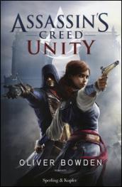 Assassin's Creed - Unity (versione italiana) (Assassin's Creed (versione italiana) Vol. 7)