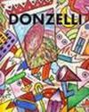 Bruno Donzelli. Catalogo della mostra (Milano, 1997). Ediz. Italiana e inglese