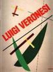 Veronesi. Razionalismo lirico (1927-1997). Catalogo della mostra (Cantù-Finale Ligure, 1997-1998)