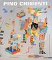 Pino Chimenti. Microcosmi. Ediz. italiana e inglese