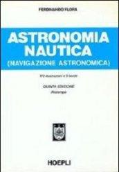 Astronomia nautica. Per gli Ist. Tecnici nautici