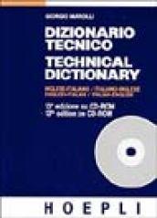 Dizionario tecnico inglese-italiano e italiano-inglese. CD-ROM