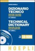 Dizionario tecnico inglese-italiano, italiano-inglese. Con CD-ROM