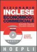 Dizionario di inglese economico & commerciale. Inglese-italiano, italiano-inglese. Ediz. bilingue. Con CD-ROM