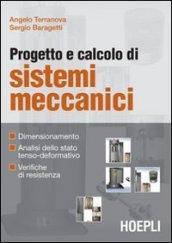Progetto e calcolo di sistemi meccanici
