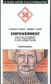 Empowerment. Come creare un ambiente di lavoro responsabilizzato