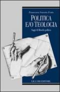Politica e/o teologia. Saggi di filosofia politica