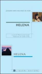 Helena: a cura di Maria Luisa Cusati traduzione di Carla Cirillo (Lusitana italica)