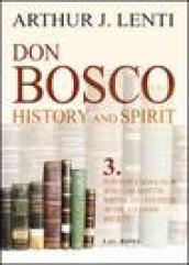 Don Bosco. Don Bosco educator, spiritual master, writer and founder of the salesian society