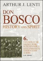 Don Bosco. Expansion of the salesian work in the world & ecclesiological confrontation at home