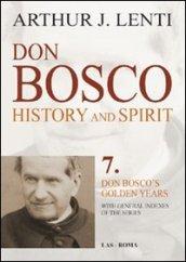 Don Bosco. Don Bosco's golden years