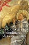 Fenomeni straordinari di mistici e santi