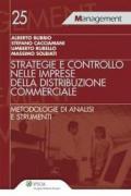 Strategie e controllo nelle imprese della distribuzione commerciale. Metodologie di analisi e strumenti