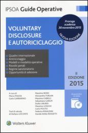Voluntary disclosure e autoriciclaggio. Con CD-ROM
